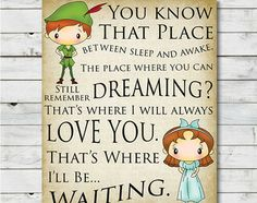 Peter Pan That's Where I'll be Waiting - Art Print for home decor, nursery, teenager, birthday, anniversary, and wedding gifts Printable