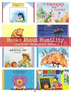 Books About Humility for Kids - This year I am adding literature to my character development series, and these books about humility for kids should be helpful as you are teaching your children about how to display great character in their lives. Learning character is a life long journey, and I hope I can provide some great resource for you.