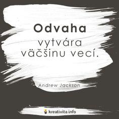 Andrew Jackson, Motto, Quotations, Inspirational Quotes, Motivation, Gate, Passion, Fotografia, Quote