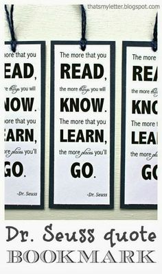 """That's My Letter: """"D"""" is for Dr. Seuss Bookmarks, Dr. Seuss quote"""