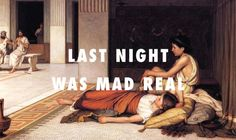 SUNGLASSES AND ADVIL After the dance (1876), John William Waterhouse / No Church in the Wild, Kanye West and Jay Z