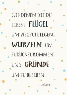 Wings, roots and reasons . True Quotes, Words Quotes, Best Quotes, Sayings, German Quotes, Susa, True Words, Beautiful Words, Quotations