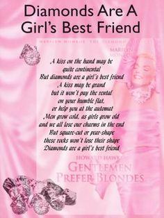 Diamonds Are A Girl's best Friend!!!!