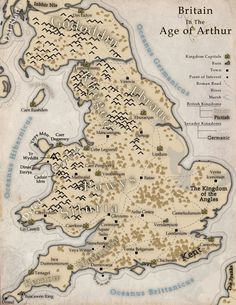 Map of Arthur's Britain - Britannia is a land of petty kings and warlords, squabbling in the void left after the withdrawal of Rome. Uk History, British History, Ancient History, European History, History Facts, King Arthur Legend, Legend Of King, King Arthur History, Map Of Britain