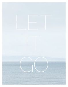 let it go.I don't think she will ever actually let it go. Words Quotes, Me Quotes, Sayings, Wall Quotes, Reiki, Word Up, Good Thoughts, Beautiful Words, Inspire Me