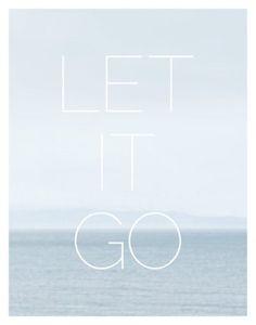 Let it Go - #quote