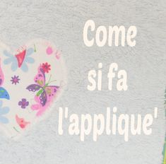 Come si fa l'appliquè Sewing Hacks, Sewing Projects, Sewing Tips, Easy Face Masks, Diy Wall, Stencils, Knit Crochet, Shabby, Quilts