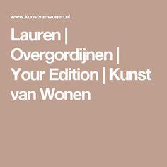 Lauren | Overgordijnen | Your Edition | Kunst van Wonen