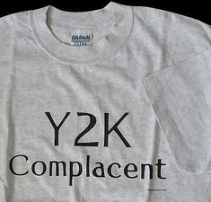 Y2K Complacent 1999 Light Gray T-Shirt L NW
