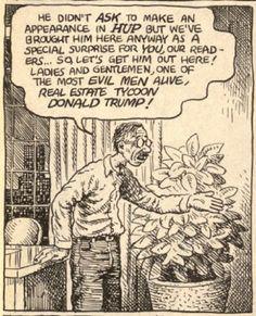 Underground Comix legend Robert Crumb has never been a fan of United States President Donald Trump. Crumb skewered Trump in a 1989 comic, decades before Fritz The Cat, Protest Songs, Comic Art, Comic Books, Alternative Comics, Robert Crumb, Bristol Board, Bd Comics, Collage