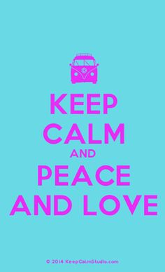 [Campervan] Keep Calm And Peace And Love