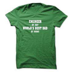 (Deal Tshirt 3 hour) Engineer By Day Worlds Best Dad by night T-Shirt and Hoodie [TShirt 2016] Hoodies, Funny Tee Shirts