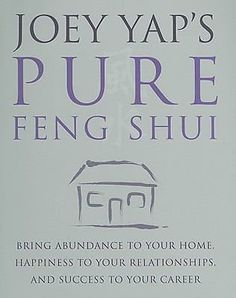 Joey Yap's Pure Feng Shui by Joey Yap (2008, Paperback)