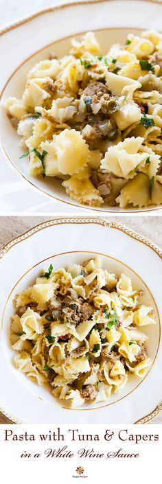 Pasta with Tuna and Capers in White Wine Sauce ~ Pasta served with a ...