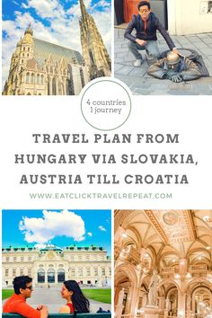 Four countries in one trip - Slovakia, Austria, Hungary and Croatia! We have a plan for you. What we did? What did we book? Hungary, Trip Planning, Croatia, Austria, Repeat, Countries, Louvre, Journey, How To Plan