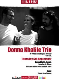 Donna Khalife Trio at Metro Al Madina, Live Music, To all jazz lovers, join Metro Al Madina for a beautiful night with Donna Khalife's Trio. She will be performing a selection of standards from the jazz repertoire especially arranged for this occasion...