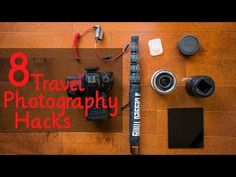 8 Hacks for Travel Photography - Bucket List Travellers