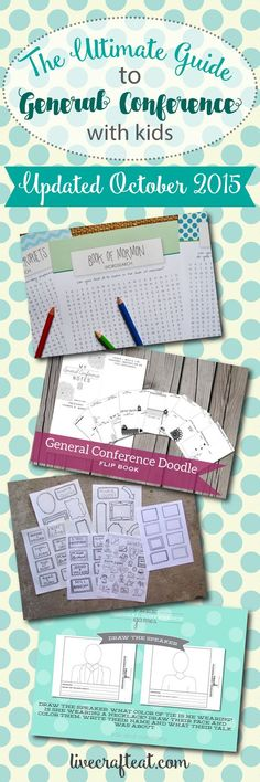 the ultimate guide to general conference with kids! resources updated october 2015. | www.livecrafteat.com