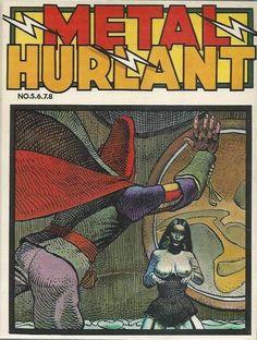 Taarna Heavy Metal, Heavy Metal Comic, Metal Magazine, Magazine Art, Magazine Covers, Frank Margerin, Jean Giraud, Science Fiction, Ligne Claire