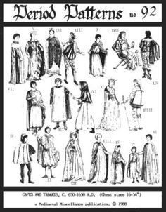You can make a complete medieval wardrobe from this 650-1650 Capes and Tabards Pattern