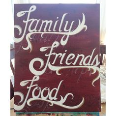 Family, friends, and food