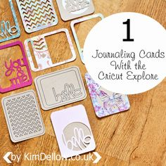 DIY Journaling Cards with the Cricut Explore