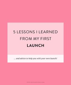 5 lessons I learned from my first launch http://neshadesigns.com/blog/5-lessons-i-learned-from-my-first-launch?utm_content=buffer0d22e&utm_medium=social&utm_source=pinterest.com&utm_campaign=buffer from the lovely Nesha