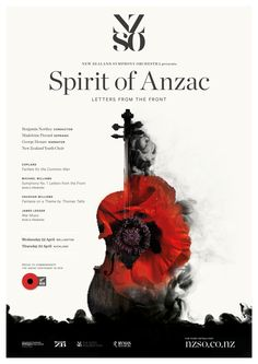 Spirit of Anzac - Letters from the Front 22 & 23 April 2015. Join your national orchestra for a moving tribute concert in honour of the Anzacs, who fought together at Gallipoli 100 years ago. In that Anzac spirit we collaborate with the Sydney Symphony to present two world premieres in near-simultaneous concerts. http://www.nzso.co.nz/concerts/concert/spirit-anzac/