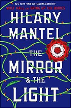 The Mirror & the Light (Wolf Hall Trilogy) [Mantel, Hilary] on . *FREE* shipping on qualifying offers. The Mirror & the Light (Wolf Hall Trilogy) New Books, Good Books, Books To Read, Library Books, Wolf Hall, Popular Books, Inevitable, Historical Fiction, Fiction Books