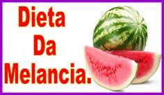 Dieta da melancia, como fazer a dieta da melancia para emagrecer. Saiba mais (clique na imagem).