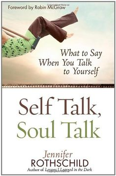Self Talk, Soul Talk: What to Say When You Talk to Yourself by Jennifer Rothschild http://www.amazon.com/dp/0736920722/ref=cm_sw_r_pi_dp_xlKfwb1JQ193G