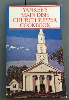 vintage Yankee's Main Dish Church Supper Cookbook, 1980 paperback, Yankee Books by MotherMuse on Etsy