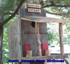 Rustic General Store Birdhouse made from real southern reclaimed barnwood. Store is in the style of Southern days gone by. Adds a rustic