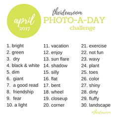 Join Us For Our Daily Photo Challenge With These New Prompts Share A To Represent Each One April Day