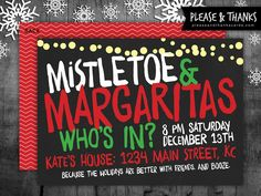 OR Mistletoe and Mojitos --- Mistletoe & Margaritas Holiday Party Invitation - because the holidays are better with friends. And booze. Check out more fun and affordable holiday party invitations and cards at Please & Thanks. Holiday Party Themes, Christmas Party Invitations, Holiday Parties, Holiday Fun, Holiday Cards, Budget Holiday, Cheap Holiday, Holiday Activities, Holiday Outfits