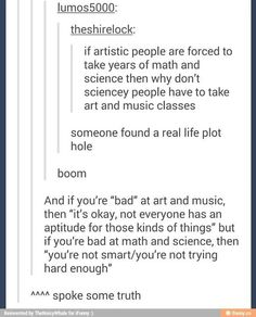 This is so freaking true and it hurts me so much, as an aspiring artist.