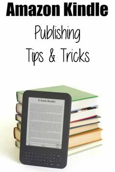 Amazon Kindle Publishing Tips & Tricks | self-publishing
