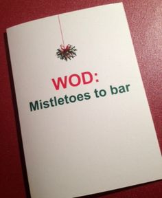 WOD: Mistletoes to Bar - Crossfit Holiday Card