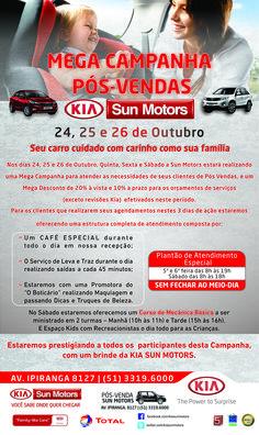 Kia Sun Motors Mega campanha Pós-Vendas www.rogerioamaral.com.br #kia   #kiasunmotors   #sunmotors   #portoalegre