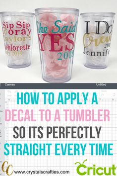 How to Apply a Decal to a Tumbler is part of Cricut projects vinyl - In this quick tutorial I'll show you how to apply a decal to a tumbler or any curved surface and get it straight every time Cricut Tutorials, Cricut Ideas, Cricut Vinyl Projects, Vinyl Tumblers, Personalized Tumblers, Cricut Craft Room, Circuit Projects, Diy Projects, Thing 1