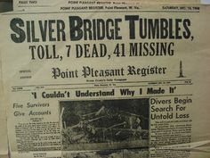 The sightings of the Mothman has been connected to the tragic collapse of the Silver Bridge in 1967.