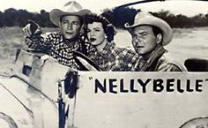 "I never saw this when I wanted to name our dog Nellie and it was suggested ""Nellie Belle?""  hehe The Roy Rogers Show - Roy Rogers, Dale Evans, Pat Brady, and Nellybelle"