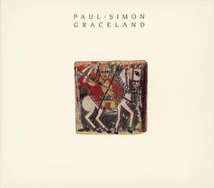 Paul Simon - Graceland Possibly the greatest album of all time Top 100 Albums, Great Albums, Paul Simon, Graceland, Rolling Stones Top, Call Me Al, Rhapsody In Blue, Wedding Playlist, Album Of The Year