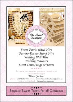 https://www.facebook.com/thesweetboutiqueessex Wow your guests by hiring our beautiful Sweet Ferris Wheel for your special day or event, it is available with a choice of upto 12 different sweets varieties. Please inbox us for further details x alison.thesweetboutique@aol.co.uk Tel: 07545 380403