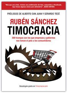 El periodista escribe uno de los prólogos del libro en el que el portavoz de FACUA, Rubén Sánchez, relata 300 trampas con los que empresas y gobiernos nos toman el pelo a los consumidores. Culture, Daylight Savings Time, Reading, Words, Equality, October