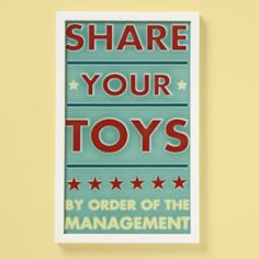 Ideas for toy room...a list of rules. Share your toys, place nice, keep it down, ask your mother. Playroom Art, Playroom Ideas, Playroom Rules, Kids Room Art, Art Wall Kids, Basement Ideas, Framed Wall Art, Kids Rooms, Kid Art