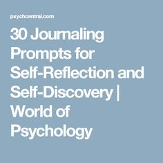 30 Journaling Prompts for Self-Reflection and Self-Discovery World of Psychology Grands Philosophes, Journal Writing Prompts, Journal Ideas, Journal Topics, Daily Journal, Essay Prompts, Writing Challenge, Writing Tips, Self Discovery
