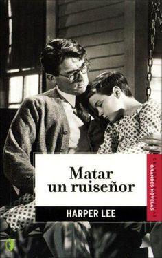 Matar un ruiseñor, de Harper Lee.  http://www.quelibroleo.com/libros/matar-a-un-ruisenor 26-6-2012