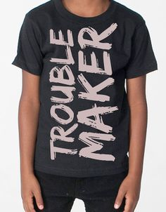 Trouble Maker -- Parker needs this ;)