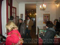 """""""CORAZÓN DE TANGO"""" exposición de pinturas del artista Diego Manuel, Museo Casa Carlos Gardel, Abasto, Buenos Aires , 2012"""